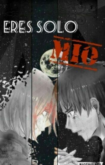 Eres Sólo Mio (EreMika)