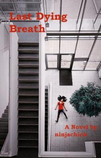 Last Dying Breath