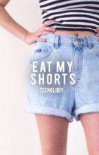 eat my shorts |rants & stuff| by teenology