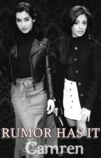 Rumor Has It • Camren G!P [REVISÃO] by wtffjaguar