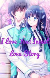 I love you: anime,neko incest story by Crazy_fangirl25