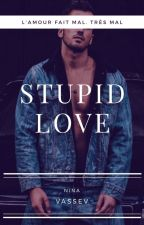 Stupid Love by mamaou81