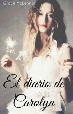 El diario de Carolyn by Grace_McLennon