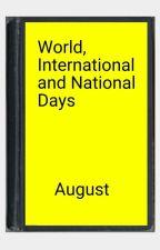 World, International and National Days. #Wattys2016 by stripey
