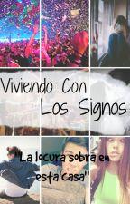 Viviendo Con Los Signos by Saliane24