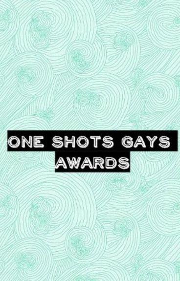 One Shots Gays Awards《SEPTIEMBRE- OCTUBRE》