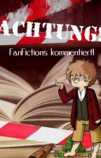 Achtung! FanFictions kommentiert! by SyndikatDerGrammatik