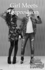 Girl meets depression by gryffindorphan
