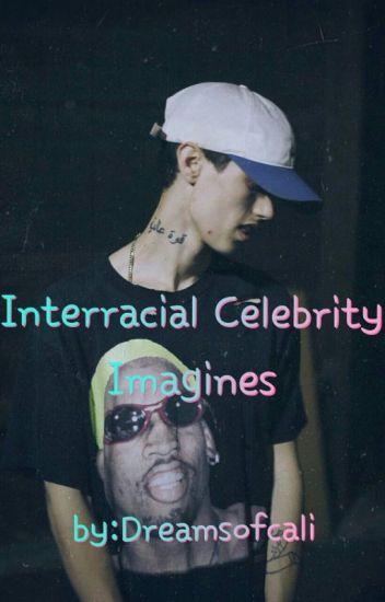 Interracial Celebrity Imagines
