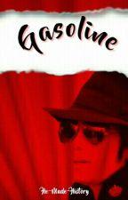Gasoline by Invincible-mj