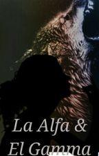La Alfa & El Gamma by Daddario_Sprayberry