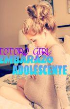 EMBARAZO ADOLESCENTE  by GirlTotoro