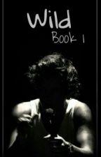 Wild | Book 1 - Larry | by JaureguiCabello12