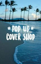 Pop-Up Cover Shop by AsToldByLexi