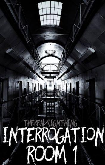 Interrogation Room 1