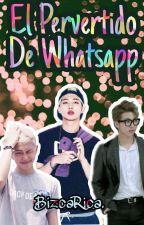 El Pervertido De Whatsapp - Rap Monster & Tu by BizcaPasiva