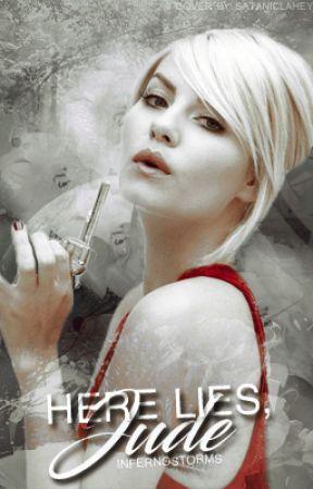 Here Lies, Jude by infernostorms