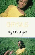 Chrysalis ↠ Poetry by nxoire