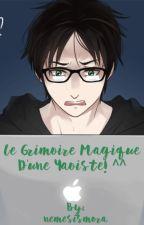 Le grimoire magique d'une Yaoiste!  by nemesismora