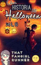 Miraculous Ladybug; Una historia de Halloween by ImNotYourBitch