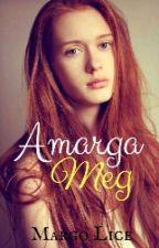 Amarga Meg by MargoLice