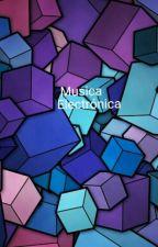 Música Electrónica  by Doroty_FanForever