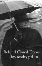 Behind Closed Doors (Outlaw Queen: Once Upon A Time FanFic) by msshygirl_21