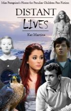 Distant Lives//Book Two of the Separate Entities Trilogy by kittykatrawr365