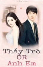 Thầy Trò Or Anh Em by _pcoii