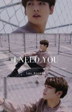 I Need You (Jungkook y tu) by Lau_Kook68