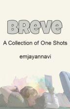 Breve by emjayannavi