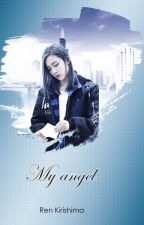 My angel by ren_kirishima