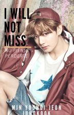 I Will Not Miss |Min Yoon Gi, JungKook & Tu| by Nalguitas_Park