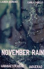 November Rain by havanaestrabao