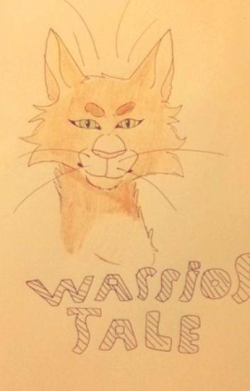 Warrior tale (undertale/warrior cats) READ LAST CHAPTER