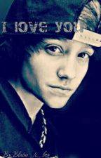 I Love You (A Justin Blake Fan Fiction) by Blaine_is_boo