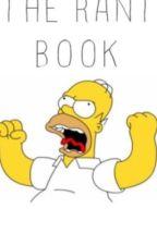 My rant book 2  by yourfavamari