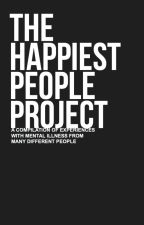 The Happiest People Project by thehappiestpeople