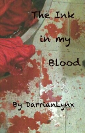 The Ink in my Blood by DarrianLynx