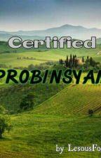 Certified Probinsyana by HaneyShakey