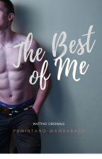 The Best of Me (Boxyboy) by RileySmithMendoza