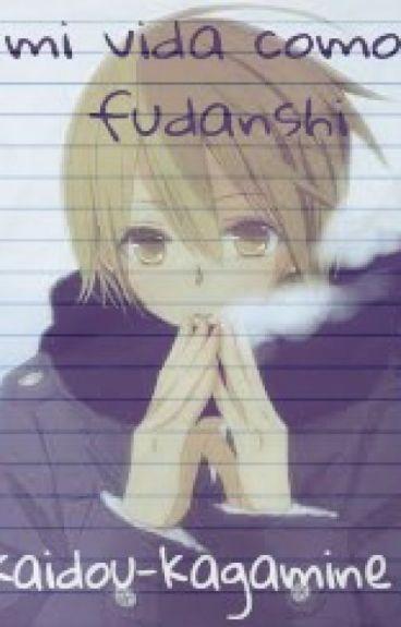 Mi Vida Como Fudanshi