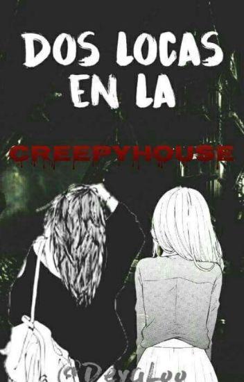 2 Locas En La Creepyhouse #2LELC.1
