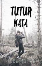 Tutur Kata by shortnyx99