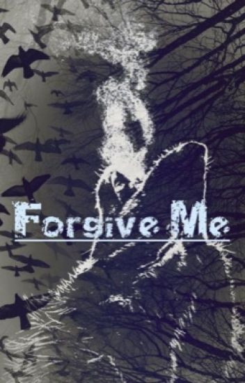 Forgive Me (Rewriting)