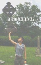 Scream Prefrences  by Awkwardfk