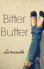 Bitter Butter by Lemonide