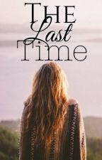 The Last Time by lost-at-paradise