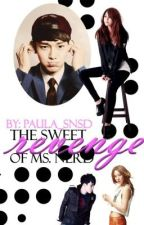 The Sweet Revenge of Ms. Nerd by PauHun94EXO