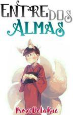 Entre Dos Almas by ProxiDeLaRue